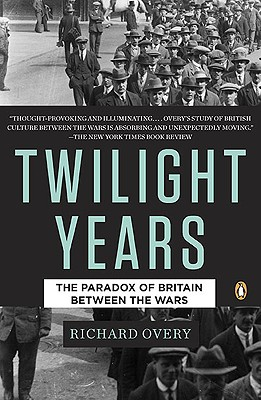 Image for TWIGHLIGHT YEARS, THE THE PARADOX OF BRITAIN BETWEEN THE WARS