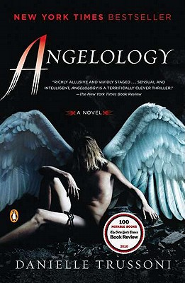 Angelology: A Novel, Danielle Trussoni