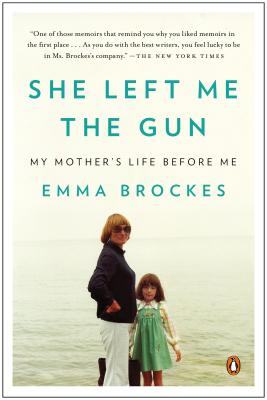 Image for She Left Me the Gun: My Mother's Life Before Me