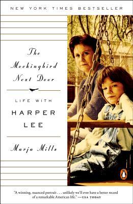 Image for The Mockingbird Next Door: Life with Harper Lee