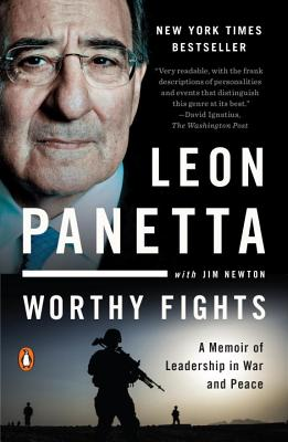 Image for Worthy Fights: A Memoir of Leadership in War and Peace