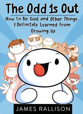 Image for Odd 1s Out: How To Be Cool And Other Things I Defi
