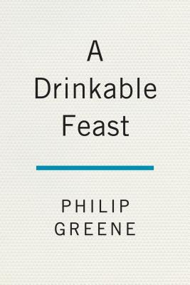 Image for Drinkable Feast: A Cocktail Companion to 1920s Paris