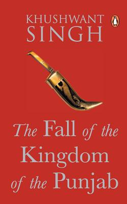 Image for The Fall of the Kingdom of Punjab