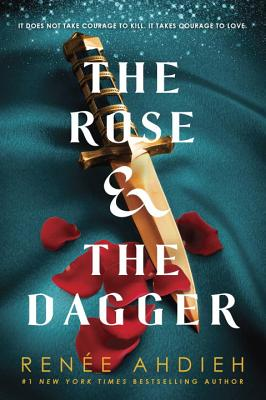 Rose And The Dagger, The, Ahdieh, Renee