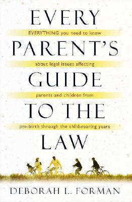 Image for Every Parent's Guide to the Law