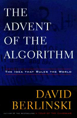 Image for The Advent of the Algorithm : The Idea That Rules the World