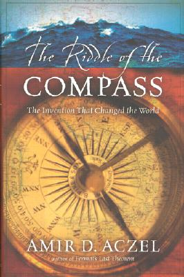 Image for The Riddle of the Compass: The Invention That Changed the World