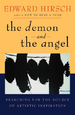 Image for The Demon and the Angel: Searching for the Source of Artistic Inspiration