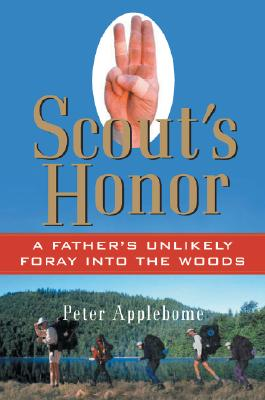 Image for Scout's Honor: A Father's Unlikely Foray into the Woods