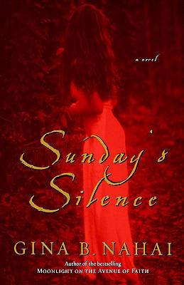 Sunday's Silence, Nahai, Gina B.