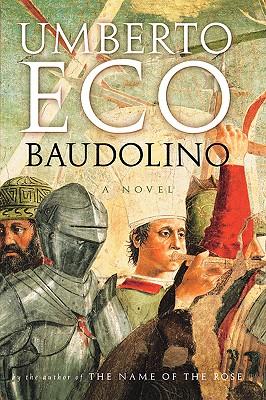 Baudolino, Eco, Umberto; Weaver, William (Translator)