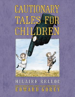 Image for CAUTIONARY TALES FOR CHILDREN