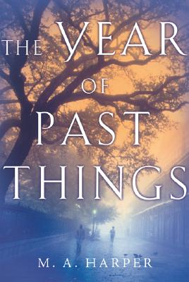 Image for The Year of Past Things