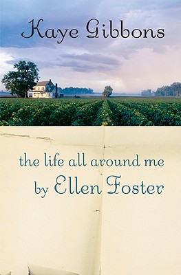 Image for The Life All Around Me by Ellen Foster