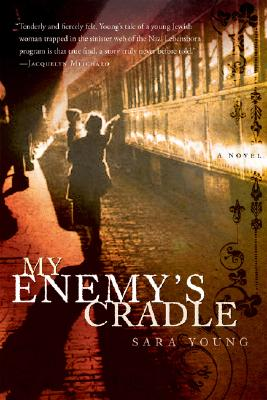 My Enemy's Cradle, Young, Sara