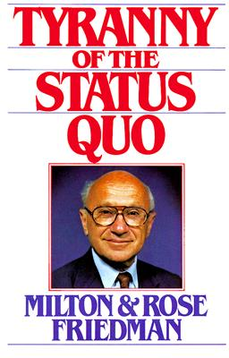 Image for The Tyranny of the Status Quo