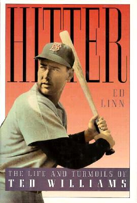 Image for Hitter: The Life and Turmoils of Ted Williams