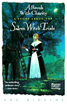 Image for A Break with Charity: A Story about the Salem Witch Trials