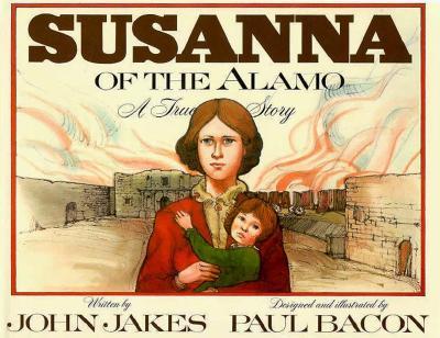 Image for Susanna of the Alamo: A True Story