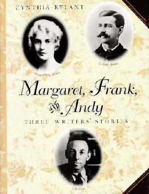 Image for Margaret, Frank, and Andy: Three Writers' Stories