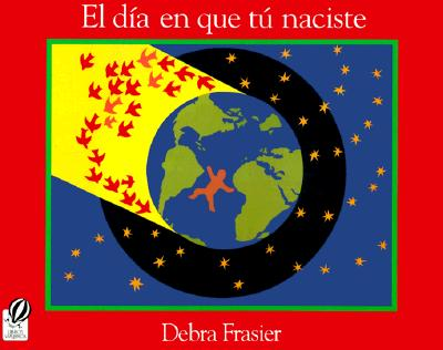 Image for EL D¡A EN QUE T£ NACISTE