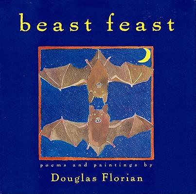 Beast Feast : Poems, Douglas Florian