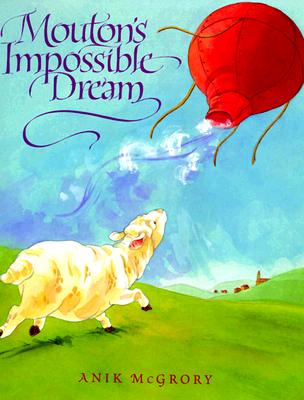 Image for Mouton's Impossible Dream
