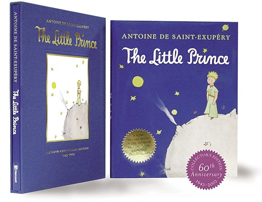 "Little Prince: Sixtieth-Anniversary Gift Edition, ""Saint-Exupery, Antoine de; (Tr"""