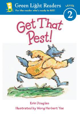 Image for Get That Pest! (Green Light Readers Level 2)