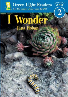 Image for I Wonder (Green Light Readers Level 2)