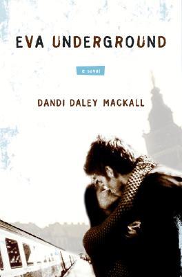 Eva Underground, Dandi Daley Mackall