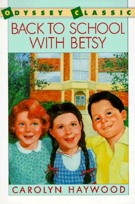 Image for Back to School with Betsy (Odyssey Classics (Odyssey Classics))