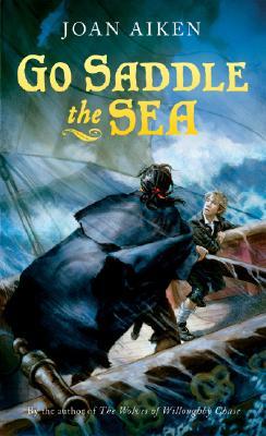 Image for Go Saddle the Sea