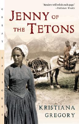 Image for Jenny of the Tetons (Great Episodes)