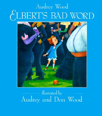 Image for Elbert's Bad Word