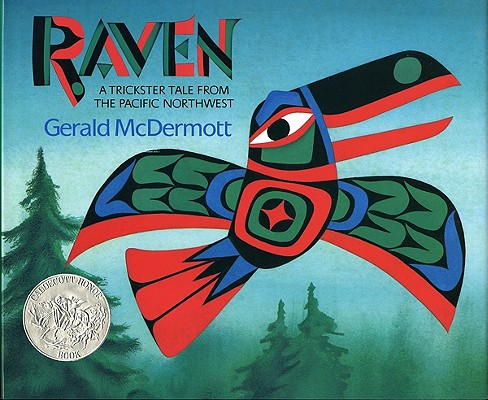 Image for Raven: A Trickster Tale from the Pacific Northwest