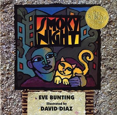 Smoky Night (Caldecott Medal Book), EVE BUNTING