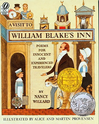 A Visit to William Blake's Inn: Poems for Innocent and Experienced Travelers, Nancy Willard