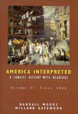 Image for America Interpreted: A Concise History with Interpretive Readings, Volume II