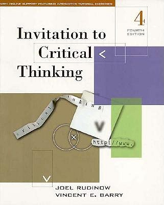 Invitation to Critical Thinking, Rudinow, Joel; Barry, Vincent E.