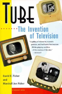 Image for Tube: The Invention of Television