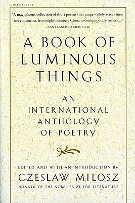 Image for Book of Luminous Things : An International Anthology of Poetry