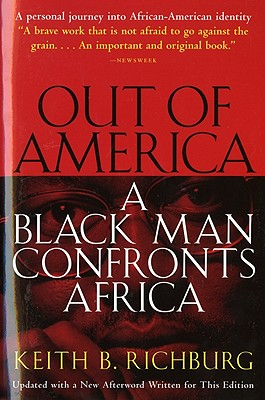 Image for Out of America: A Black Man Confronts Africa