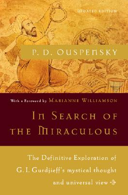 In Search of the Miraculous (Harvest Book), P. D. Ouspensky