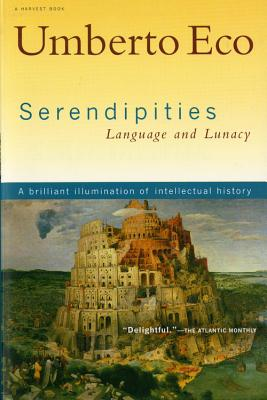 Serendipities: Language and Lunacy, Eco, Umberto