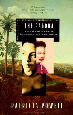 """The Pagoda, """"Powell, Patricia"""""""