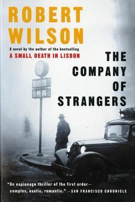 "The Company of Strangers, ""Wilson, Robert"""