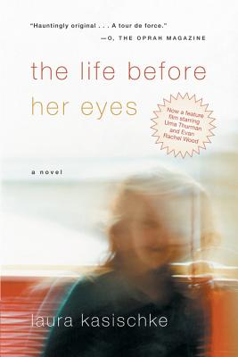 The Life Before Her Eyes, Kasischke, Laura