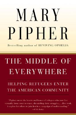 Image for The Middle of Everywhere: Helping Refugees Enter the American Community
